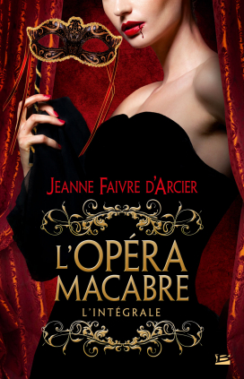 The Opera Macabre