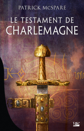 The Testament of Charlemagne