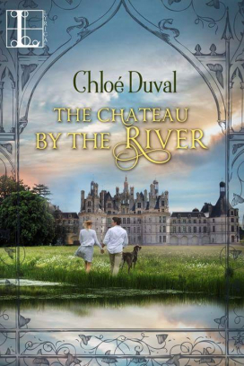 The Chateau by the River